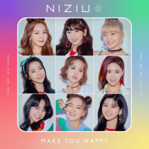 NiziU, MAKE YOU HAPPY